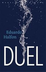 Duel   Eduardo Halfon  