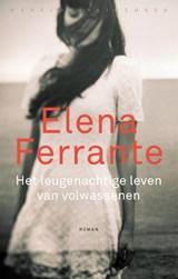 Het leugenachtige leven van volwassenen   Elena Ferrante  