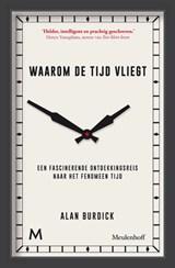 Waarom de tijd vliegt | Alan Burdick |