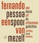 Een spoor van mezelf   Fernando Pessoa  
