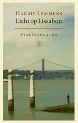 Licht op Lissabon | Harrie Lemmens | 9789029528306