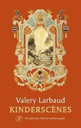 Kinderscènes | Valery Larbaud | 9789029539753