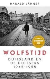 Wolfstijd | Harald Jähner |