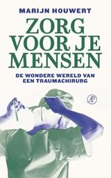 Zorg voor je mensen | Marijn Houwert | 9789029543347