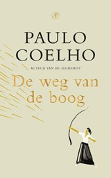De weg van de boog | Paulo Coelho | 9789029543842