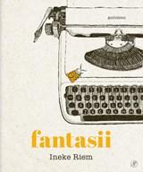 Fantasii | Ineke Riem | 9789029544221