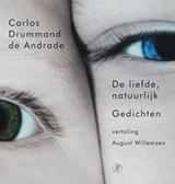 De liefde natuurlijk | Carlos Drummond de Andrade |