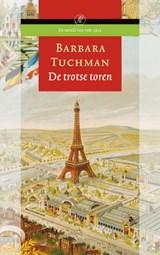 De trotse toren | B. Tuchman |