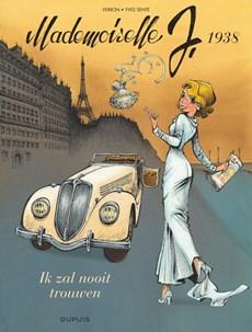 Mademoiselle j Hc02. ik zal nooit trouwen