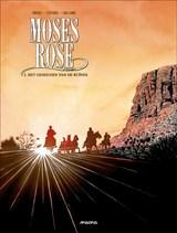 Moses rose 02. het geheugen van de ruïnes | christelle galland |