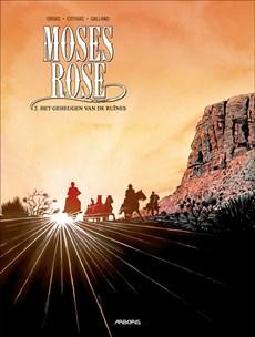 Moses rose 02. het geheugen van de ruïnes