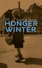 De hongerwinter | Ingrid de Zwarte | 9789035144927