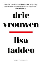 Drie vrouwen | Lisa Taddeo | 9789038807195