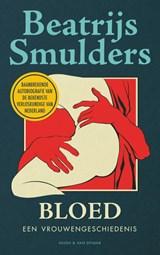 Bloed | Beatrijs Smulders | 9789038808512