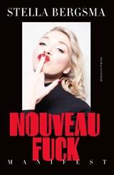 Nouveau Fuck | Stella Bergsma | 9789038808697