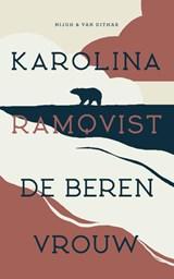 De berenvrouw | Karolina Ramqvist | 9789038809052