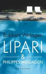 Lipari & Philippes middagen | Robbert Welagen | 9789038899480