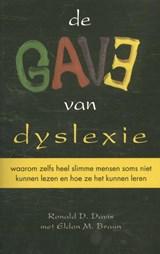 De gave van dyslexie   Ronald D. Davis ; Eldon M. Brown  