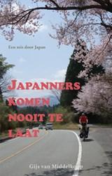 Japanners komen nooit te laat | Gijs van Middelkoop | 9789038926445