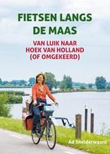 Fietsen langs de Maas | Ad Snelderwaard | 9789038927893