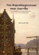 Van Rapenburgerstraat naar Amerika | auteur onbekend |