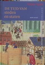 Tijd van steden en staten (1000-1500)   B.J.M. Speet  