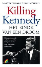 Killing Kennedy | Bill O'reilly ; Martin Dugard |