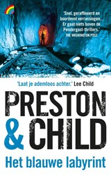 Het blauwe labyrint | Preston & Child ; Douglas Preston ; Lincoln Child |