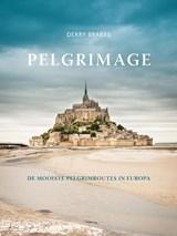 Pelgrimage - De mooiste pelgrimroutes in Europa - FOTOBOEK | Derry Brabbs | 9789043529273
