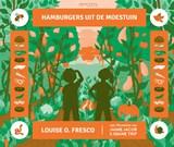 Hamburgers uit de moestuin | Louise O. Fresco |