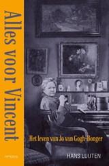 Alles voor Vincent | Hans Luijten |