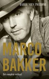 Marco Bakker | Harrie Nijen Twilhaar | 9789044643640