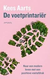 De voetprintariër | Kees Aarts | 9789044644777