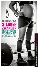 Sterker zwanger | Romana Serno | 9789044645293