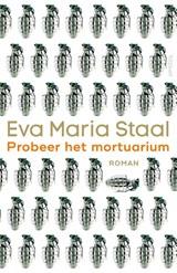 Probeer het mortuarium   Eva Maria Staal  