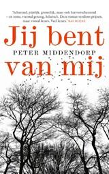 Jij bent van mij | Peter Middendorp |