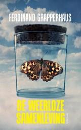 De weerloze samenleving | Ferdinand Grapperhaus | 9789044648669