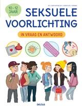 Seksuele voorlichting in vraag en antwoord 10-12 jaar   Jacqueline (DR.) Kahn-Nathan ; Jean (DR.) Cohen   9789044750713
