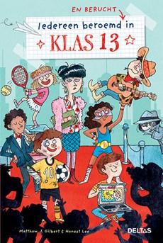Klas 13 iedereen beroemd