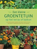 Een kleine groentetuin op het terras of balkon | Nellie Tourmente ; Pierre Tourmente | 9789044757897