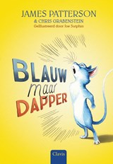 Blauw maar dapper | Chris Grabenstein ; James Patterson |