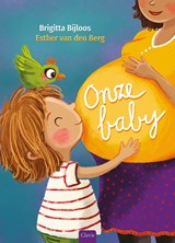 Onze baby   Brigitta Bijloos ; Esther van den Berg   9789044833928