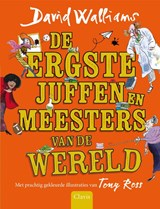 De ergste juffen en meesters van de werld | David Walliams ; Tony Ross |