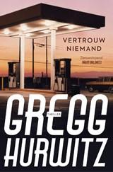 Vertrouw niemand | Gregg Hurwitz |