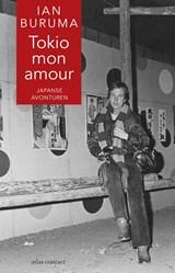 Tokio mon amour | Ian Buruma | 9789045030487