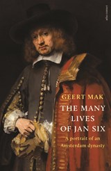 The Many Lives of Jan Six | Geert Mak |