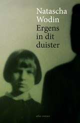 Ergens in dit duister | Natascha Wodin |