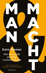 Man en macht | Kate Manne |