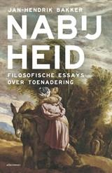 Nabijheid   Jan-Hendrik Bakker   9789045040165