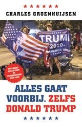 Alles gaat voorbij. Zelfs Donald Trump | Charles Groenhuijsen | 9789045040851